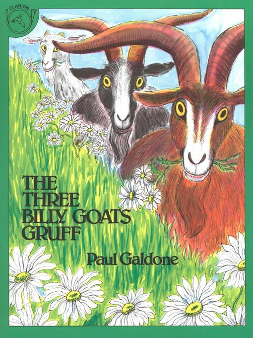 Title details for The Three Billy Goats Gruff (Read-aloud) by Paul Galdone - Available