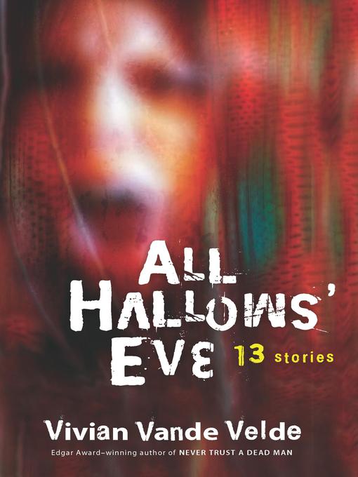 Title details for All Hallows' Eve by Vivian Vande Velde - Wait list