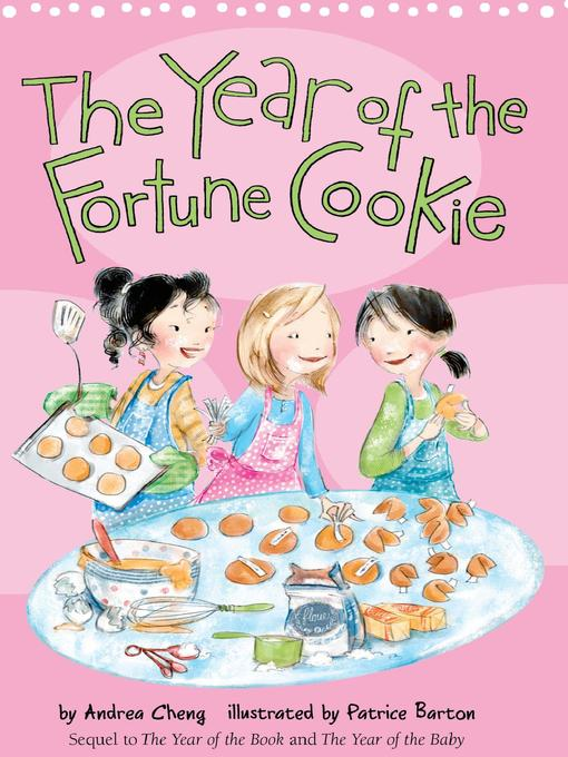 Title details for The Year of the Fortune Cookie by Andrea Cheng - Available
