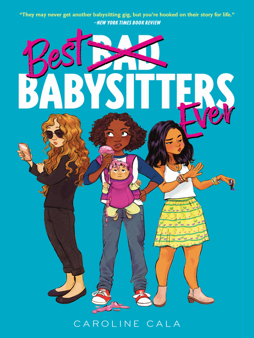 Title details for Best Babysitters Ever by Caroline Cala - Available