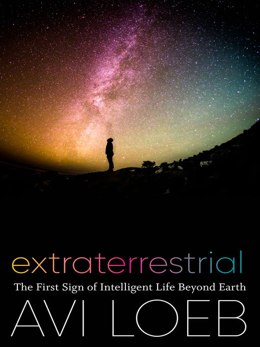 Title details for Extraterrestrial by Avi Loeb - Available
