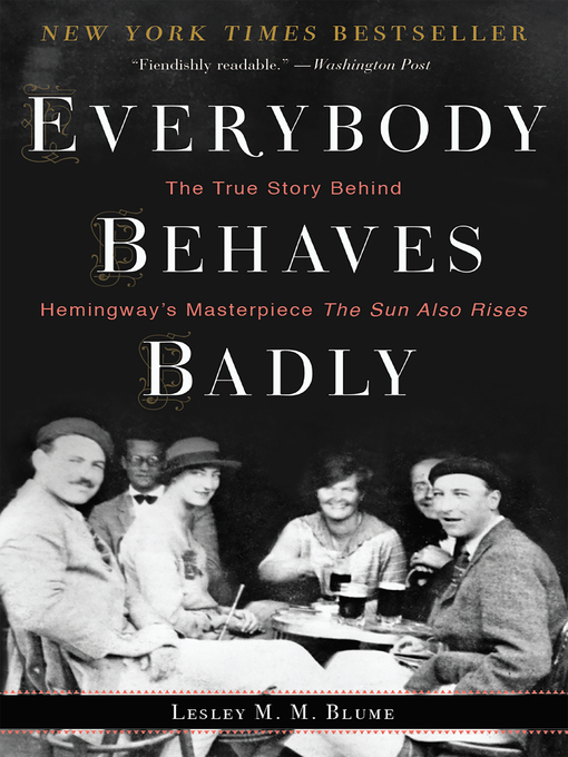 Title details for Everybody Behaves Badly by Lesley M. M. Blume - Available