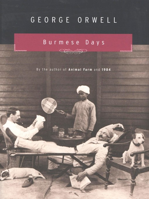 Title details for Burmese Days by George Orwell - Available