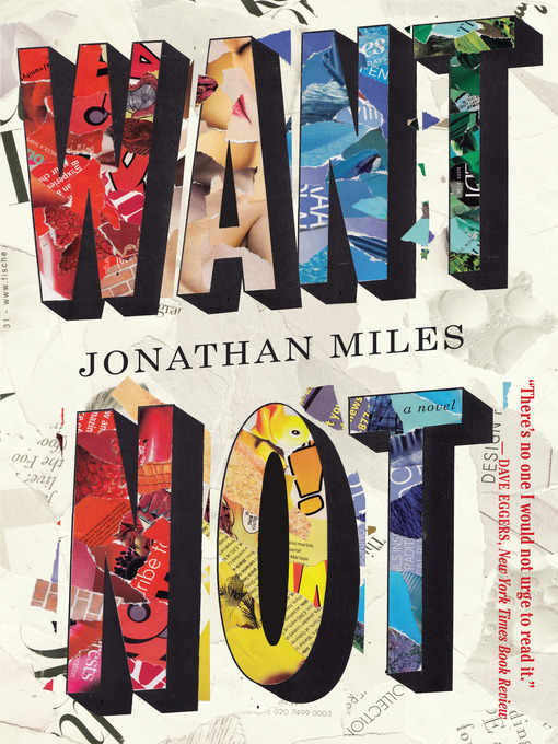 Title details for Want Not by Jonathan Miles - Available