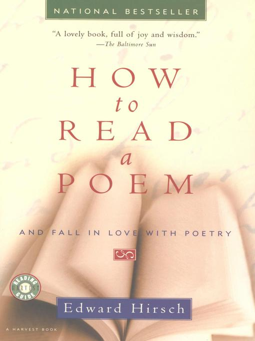 Title details for How to Read a Poem by Edward Hirsch - Available