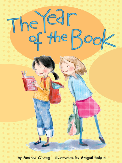 Title details for The Year of the Book by Andrea Cheng - Wait list
