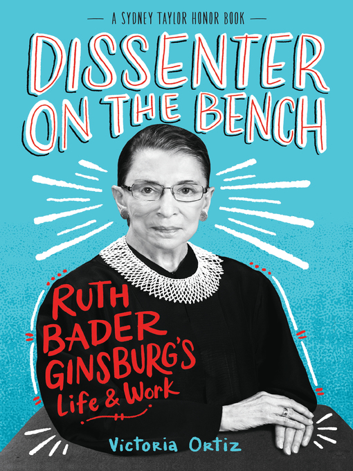 Dissenter on the Bench: Ruth Bader Ginsburg's Life and Work - eBook