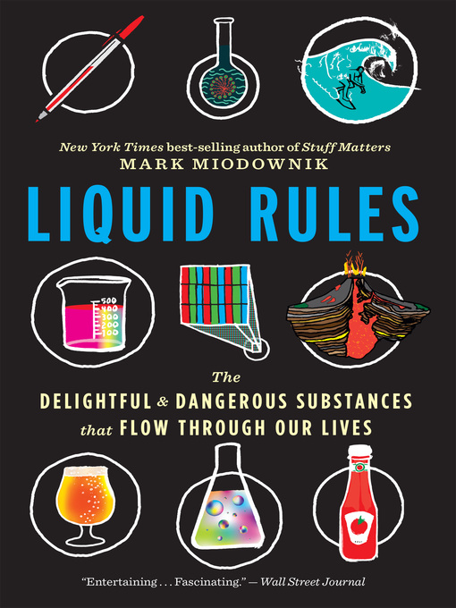 Title details for Liquid Rules by Mark Miodownik - Available
