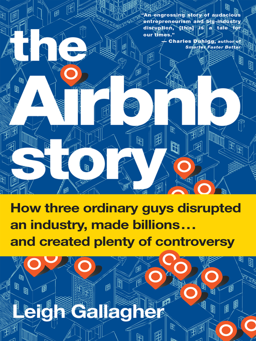 Title details for The Airbnb Story by Leigh Gallagher - Available