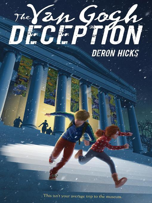 Title details for The Van Gogh Deception by Deron R. Hicks - Available