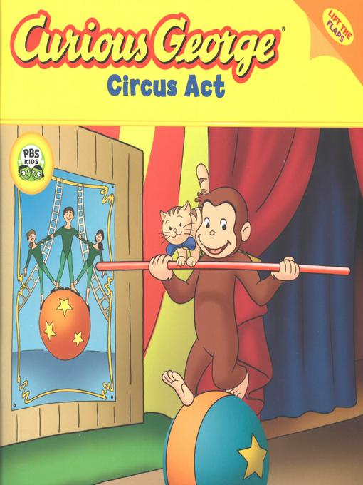 Title details for Curious George Circus Act by H. A. Rey - Available