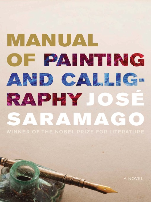 Title details for Manual of Painting and Calligraphy by José Saramago - Available