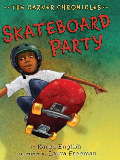 Title details for Skateboard Party by Karen English - Available