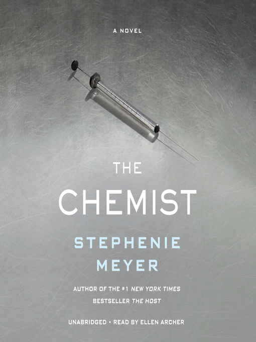 Title details for The Chemist by Stephenie Meyer - Available