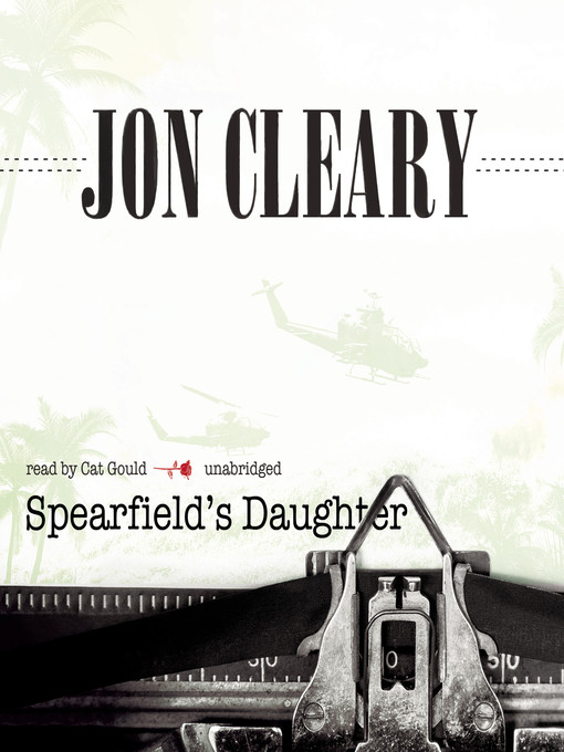 Title details for Spearfield's Daughter by Jon Cleary - Available