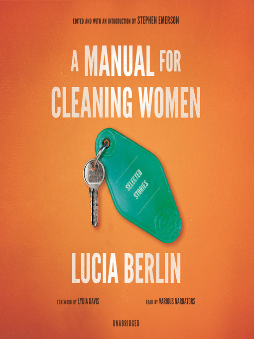 Title details for A Manual for Cleaning Women by Lucia Berlin - Available