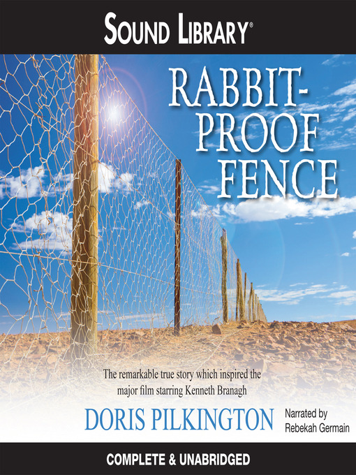 Title details for Rabbit-Proof Fence by Doris Pilkington - Wait list