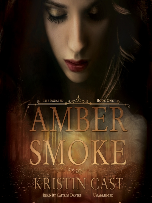 Title details for Amber Smoke by Kristin Cast - Available