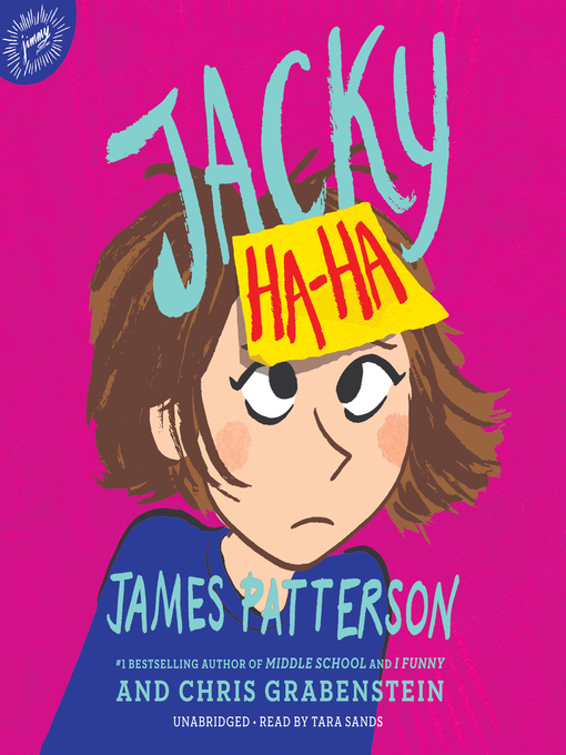 Title details for Jacky Ha-Ha by James Patterson - Available