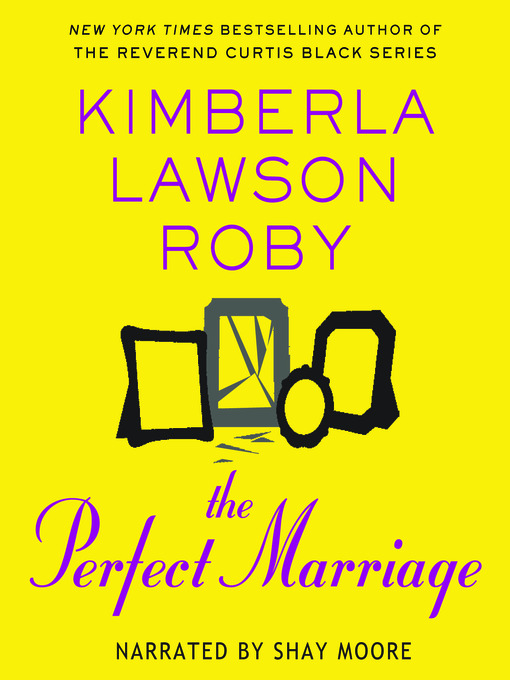 Title details for The Perfect Marriage by Kimberla Lawson Roby - Wait list