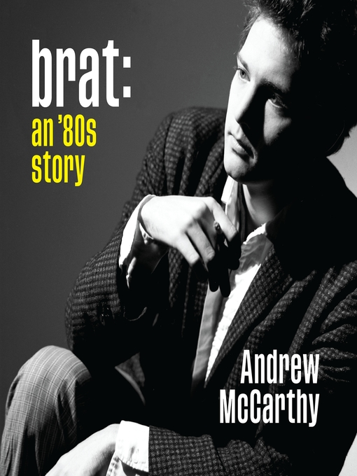 Title details for Brat by Andrew McCarthy - Available