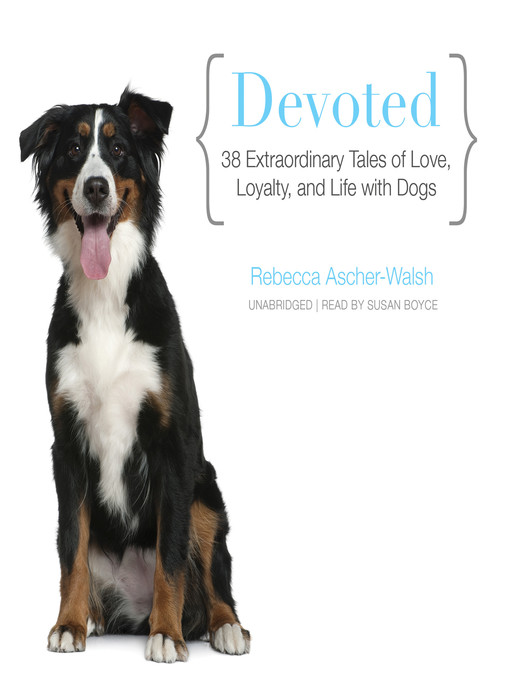 Title details for Devoted by Rebecca Ascher-Walsh - Available