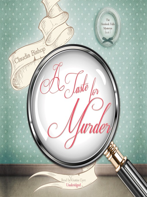 Title details for A Taste for Murder by Claudia Bishop - Available