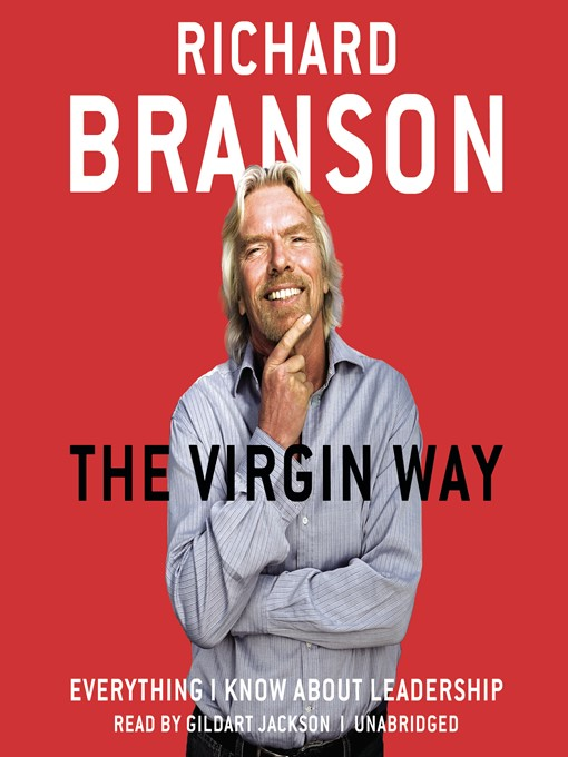 Title details for The Virgin Way by Richard Branson - Available
