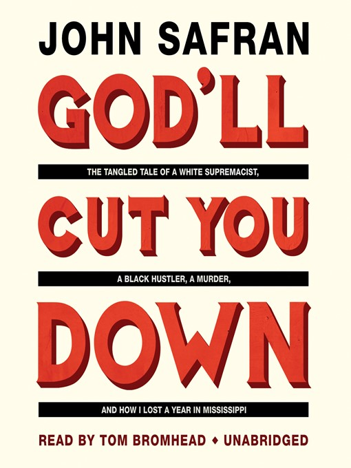 Title details for God'll Cut You Down by John Safran - Available
