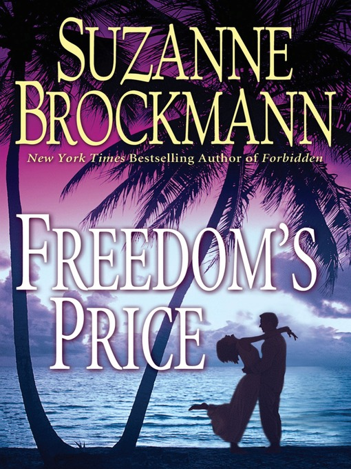Title details for Freedom's Price by Suzanne Brockmann - Available