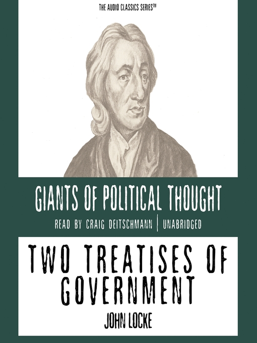an analysis of the second treatise of government by john locke Second treatise on government john locke sawyer a john locke and the second treatise on government a socio-historical analysis.