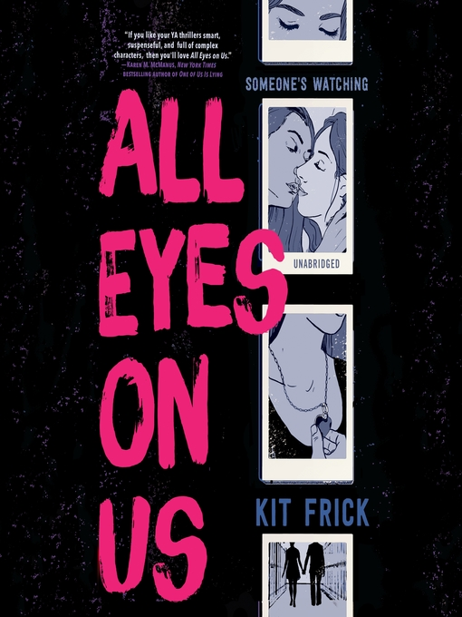 Title details for All Eyes on Us by Kit Frick - Available