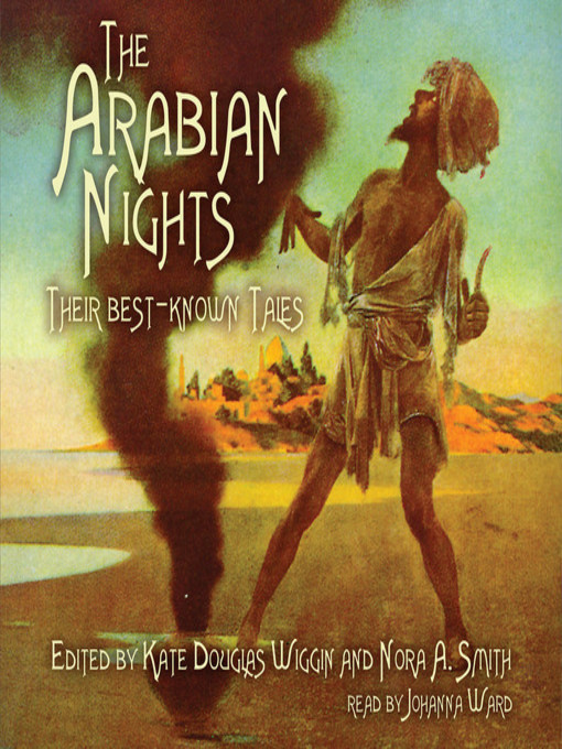 Title details for The Arabian Nights by Kate Douglas Wiggin - Available
