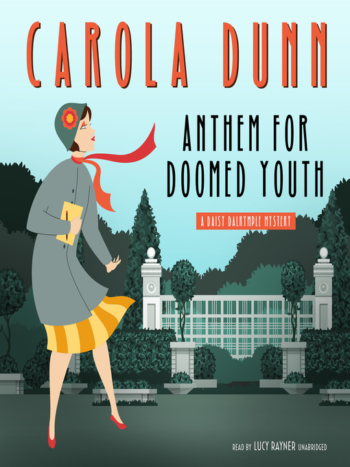 Title details for Anthem for Doomed Youth by Carola Dunn - Available
