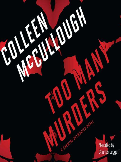 Title details for Too Many Murders by Colleen McCullough - Wait list