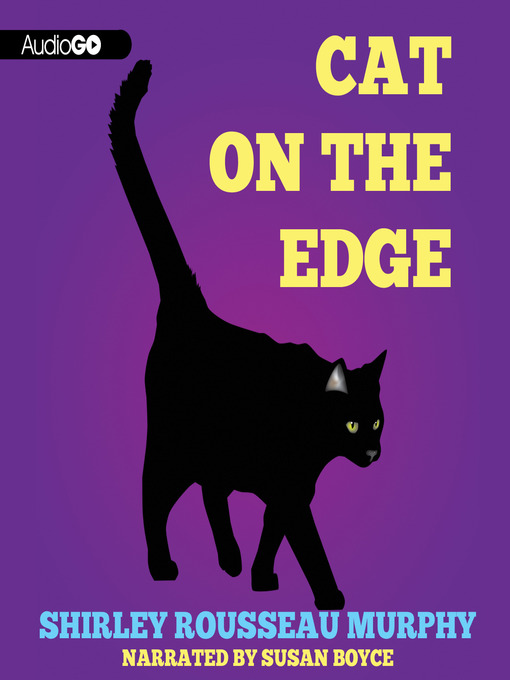 Title details for Cat on the Edge by Shirley Rousseau Murphy - Wait list