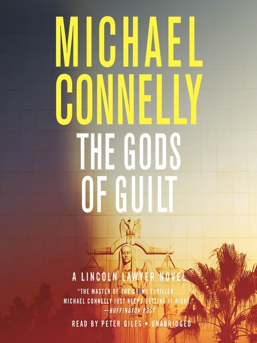 Title details for The Gods of Guilt by Michael Connelly - Wait list