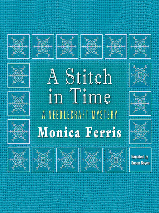 Title details for A Stitch in Time by Monica Ferris - Wait list