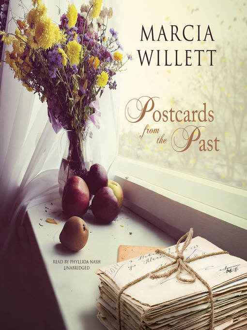 Title details for Postcards from the Past by Marcia Willett - Available