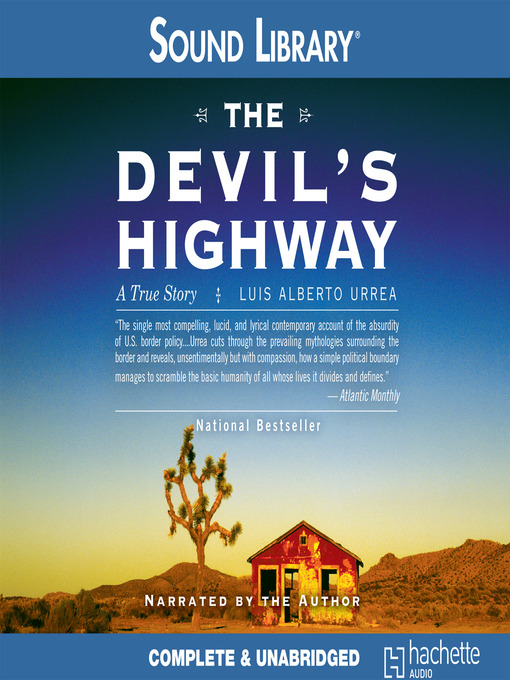 Title details for The Devil's Highway by Luís Alberto Urrea - Available