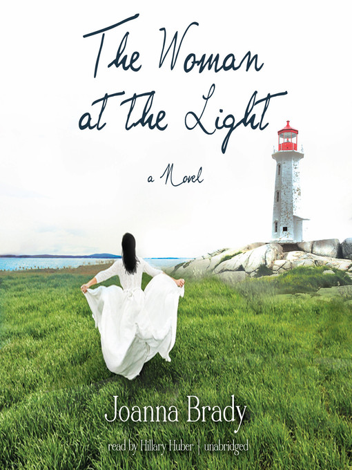 Title details for The Woman at the Light by Joanna Brady - Available