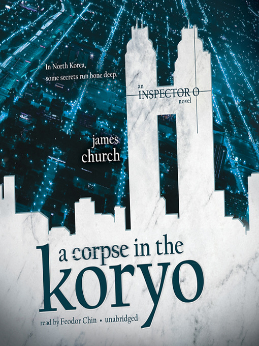 Title details for A Corpse in the Koryo by James Church - Wait list