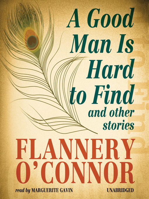 Title details for A Good Man Is Hard to Find by Flannery O'Connor - Wait list