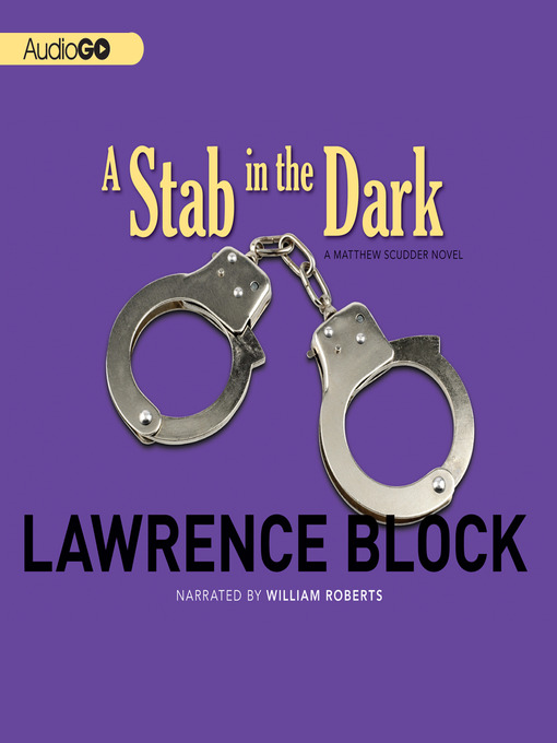 Title details for A Stab in the Dark by Lawrence Block - Available