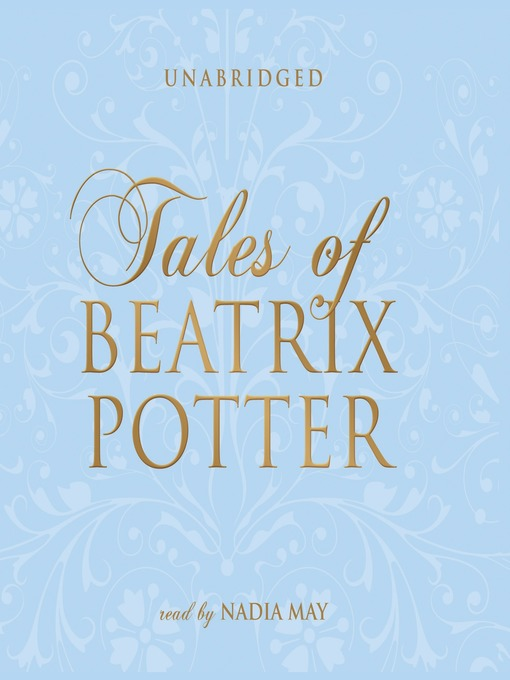 Title details for The Complete Tales of Beatrix Potter by Beatrix Potter - Available