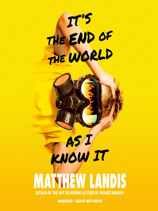 Title details for It's the End of the World as I Know It by Matthew Landis - Wait list