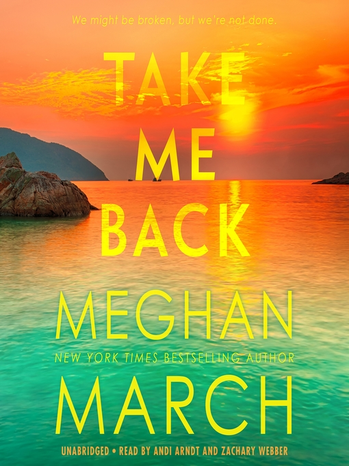 Title details for Take Me Back by Meghan March - Available