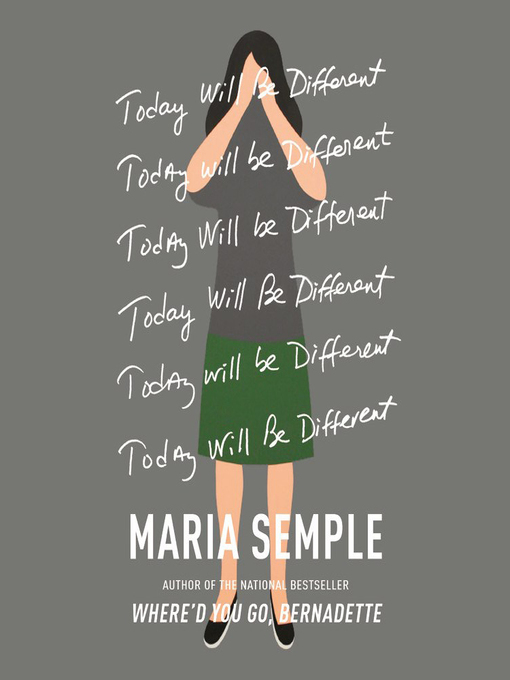 Title details for Today Will Be Different by Maria Semple - Available