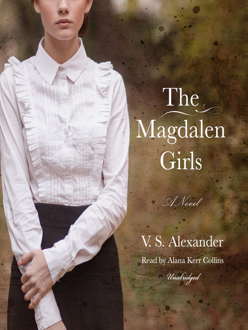 Title details for The Magdalen Girls by V. S. Alexander - Available