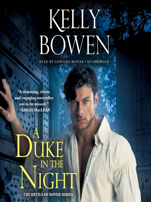 Title details for A Duke in the Night by Kelly Bowen - Available